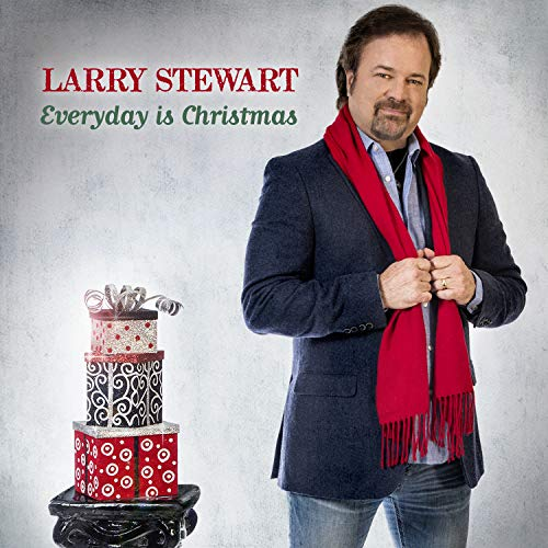 Larry Stewart Everyday Is Christmas