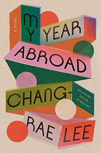 chang-rae-lee-my-year-abroad