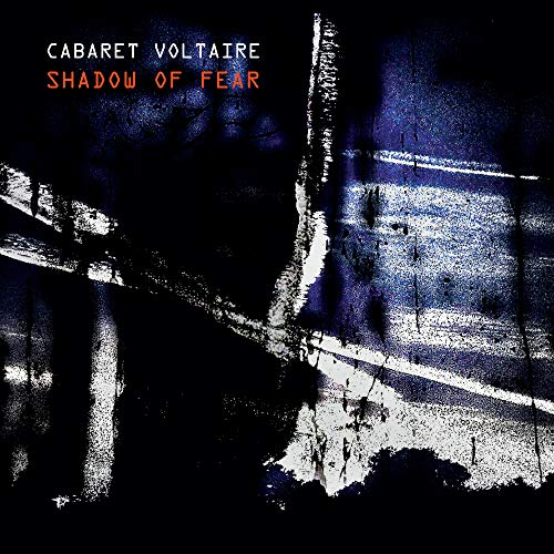 cabaret-voltaire-shadow-of-fear
