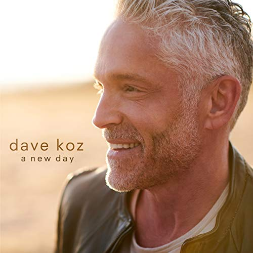 Dave Koz A New Day