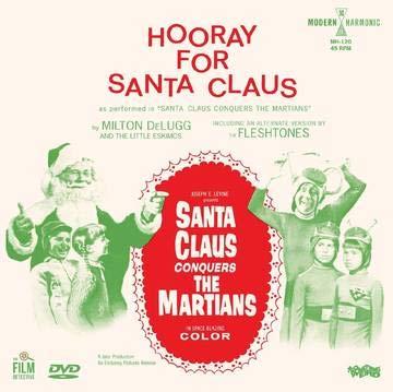 milton-delugg-the-little-eskimos-the-fleshtones-santa-claus-conquers-the-martians-hooray-for-santa-claus-martian-green-vinyl-7-dvd-rsd-bf-2020-ltd-2000