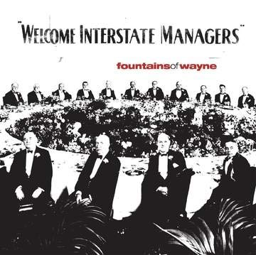 fountains-of-wayne-welcome-interstate-managers