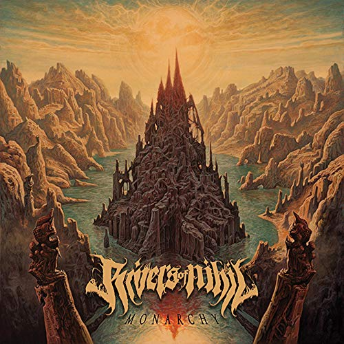 Rivers Of Nihil Monarchy