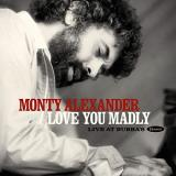 Monty Alexander Love You Madly Live At Bubba's 2 Lp Deluxe Edition Rsd Bf 2020