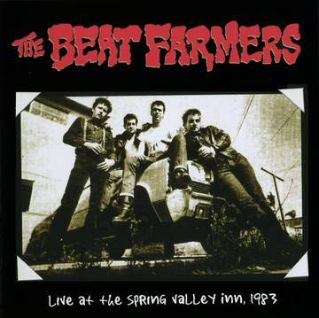 the-beat-farmers-the-beat-farmers-live-at-the-spring-valley-inn-1983-2lp-rsd-bf-2020-ltd-1000