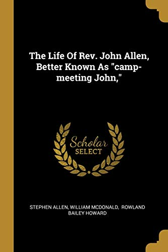 stephen-allen-the-life-of-rev-john-allen-better-known-as-camp-
