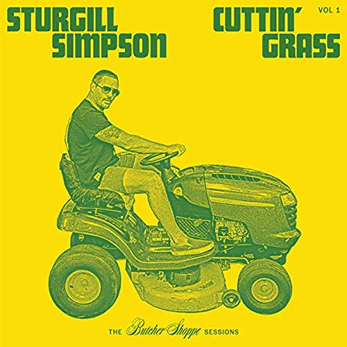 sturgill-simpson-cuttin-grass-vol-1-the-butcher-shoppe-sessions-2-lp-indie-retail-exclusive-opaque-yellow-opaque-green-vinyl