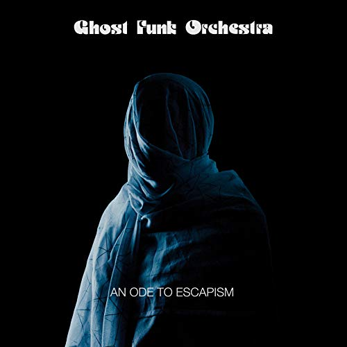 Ghost Funk Orchestra/An Ode To Escapism (Blue with Black Swirl Vinyl)@Indie Exclusive
