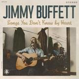 Jimmy Buffett Songs You Dont Know By Heart