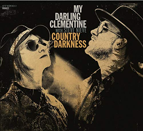 My Darling Clementine Nieve Country Darkness