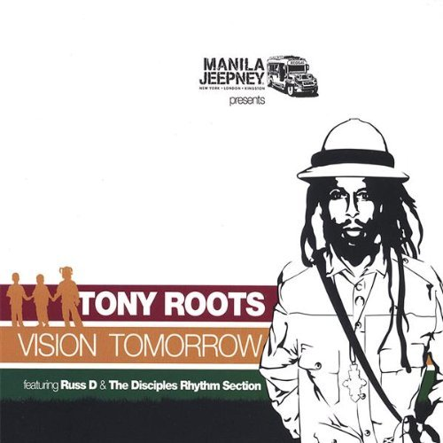 Tony Roots Vision Tomorrow