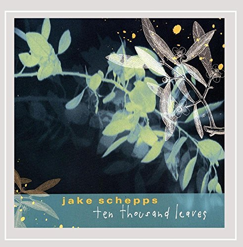 Schepps Jake Ten Thousand Leaves