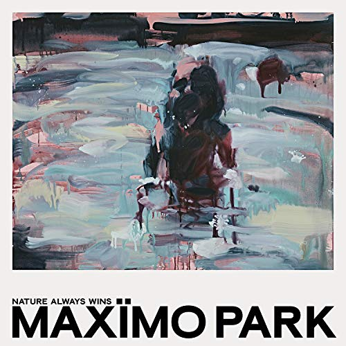 Maximo Park Nature Always Wins (deluxe Version) 2 Lp Amped Exclusive