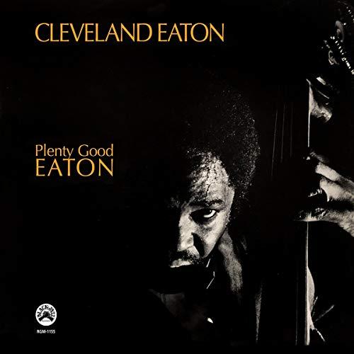 cleveland-eaton-plenty-good-eaton-remastered-vinyl-edition