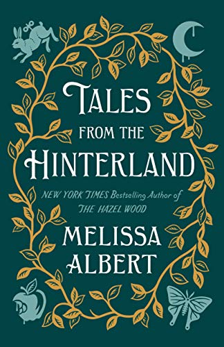 melissa-albert-tales-from-the-hinterland