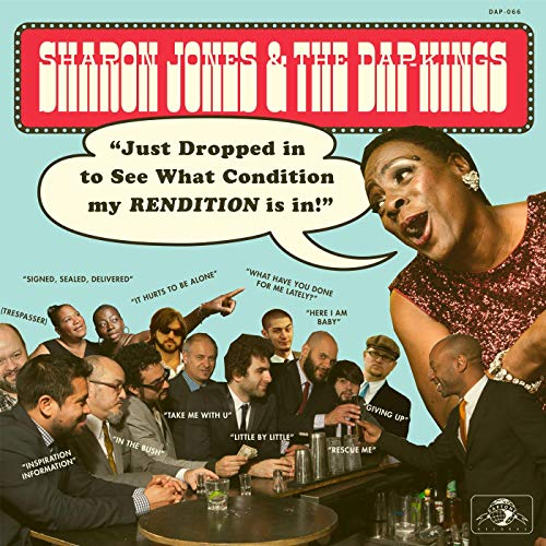 sharon-jones-the-dap-kings-just-dropped-in-to-see-what-condition-my-rendition-is-in