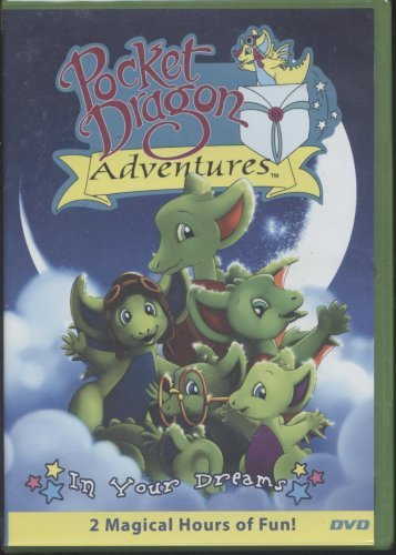Pocket Dragon Adventures In Your Dreams