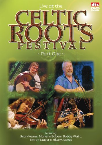 Celtic Roots Festival 1 Live At The Celtic Roots Festival Part One
