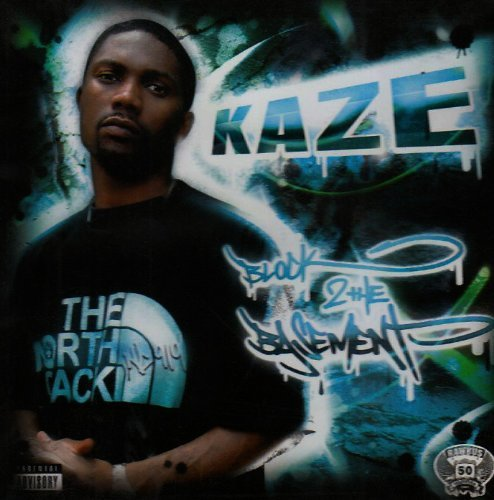 Kaze Block 2the Basement Explicit Version