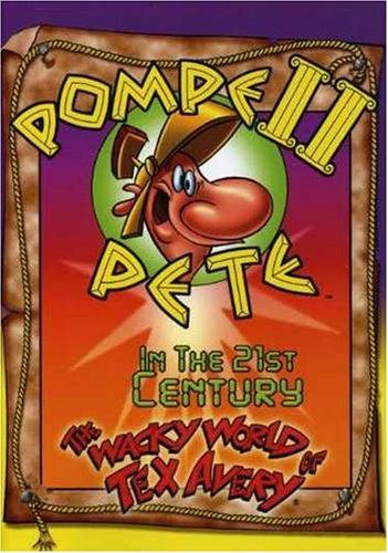 wacky-world-of-tex-avery-pompei-pete-in-the-21st-centur-nr