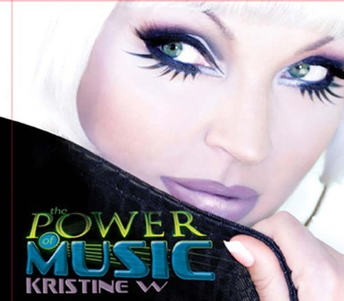 Kristine W Power Of Music