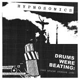Hypnosonics Drums Were Beating Fort Apache Studios 1996