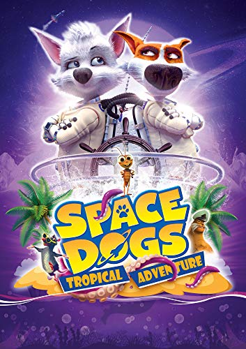 space-dogs-tropical-adventure-space-dogs-tropical-adventure