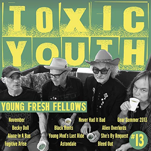 young-fresh-fellows-toxic-youth