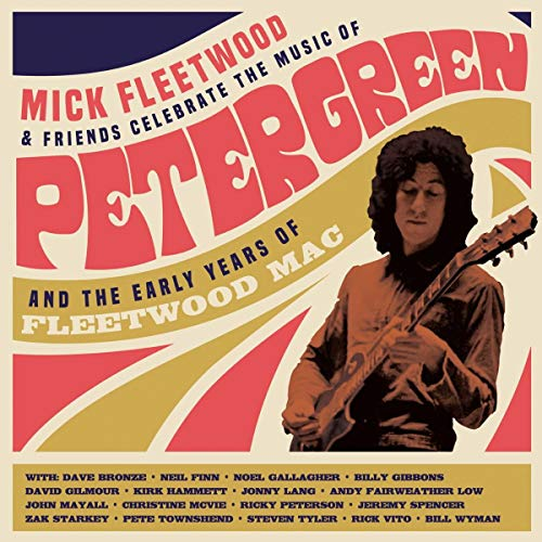 mick-fleetwood-friends-celebrate-the-music-of-peter-green-the-early-years-of-fleetwood-mac