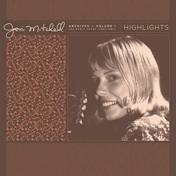 joni-mitchell-joni-mitchell-archives-vol-1-1963-1967-highlights-180g-ltd-15000-rsd-2021-exclusive