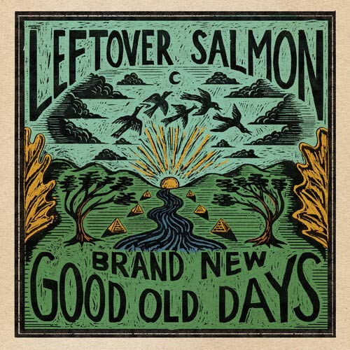 leftover-salmon-brand-new-good-old-days