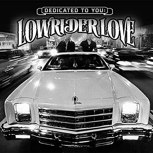 dedicated-to-you-lowrider-love-ltd-2-000-rsd-2021-exclusive