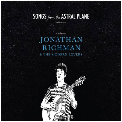 songs-from-the-astral-plane-vol-1-a-tribute-to-jonathan-richman-the-modern-lovers-blue-vinyl-180g-ltd-500-rsd-2021-exclusive
