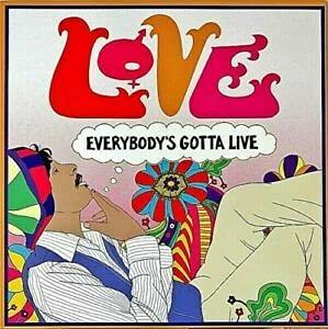 love-everybodys-gotta-live-ltd-2000-rsd-2021-exclusive