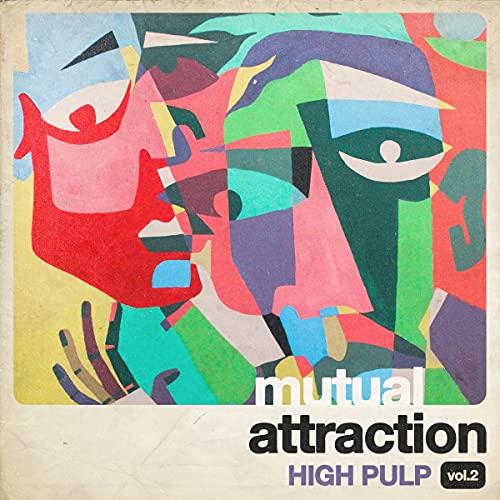 high-pulp-mutual-attraction-vol-2-ltd-1000-rsd-2021-exclusive