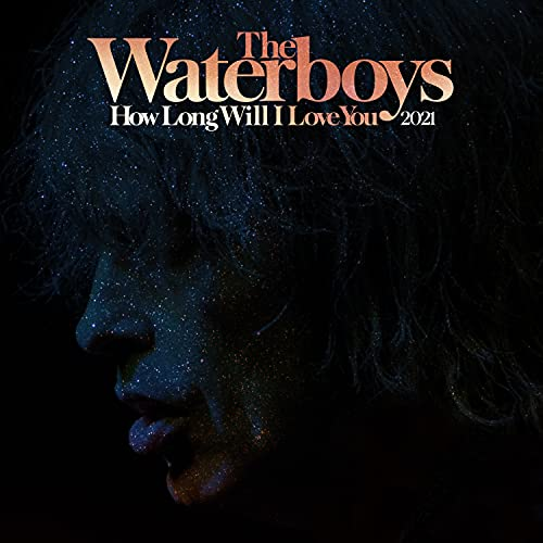 waterboys-how-long-will-i-love-you-2021-remix-ltd-3000-rsd-2021-exclusive