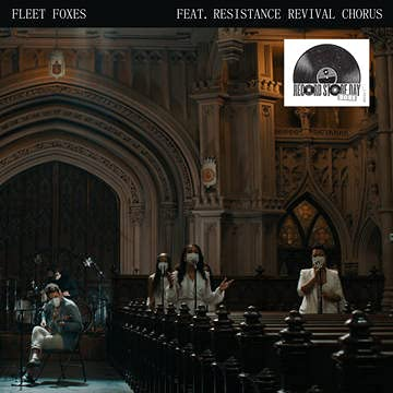 fleet-foxes-resistance-revival-chorus-can-i-believe-you-wading-in-waist-high-water-ltd-5000-rsd-2021-exclusive