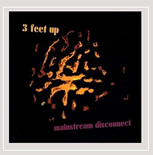 3 Feet Up Mainstream Disconnect