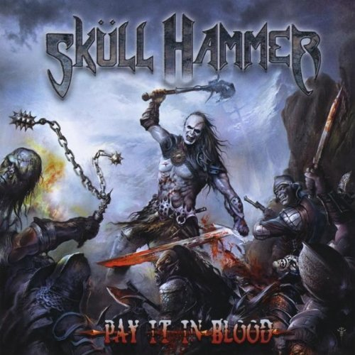 Skull Hammer Pay It In Blood