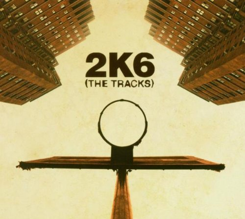 2k6-tracks-explicit-version-tracks