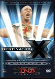 Total Nonstop Action Wrestling Destination X 2005