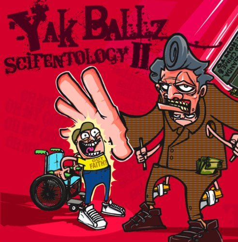 Yak Ballz Vol. 2 Scifentology