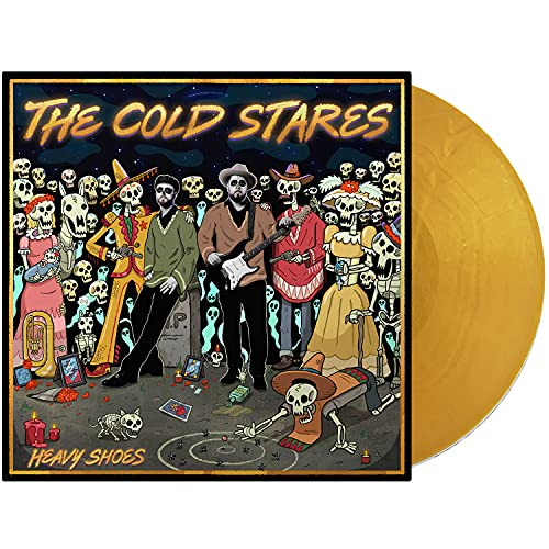 The Cold Stares/Heavy Shoes (Gold Vinyl)
