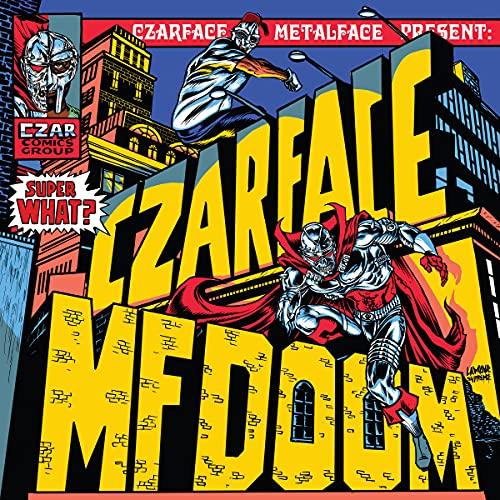 Czarface & MF DOOM/Super What?