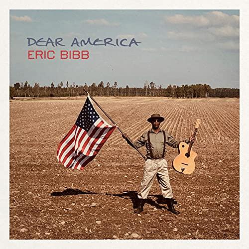 Eric Bibb/Dear America