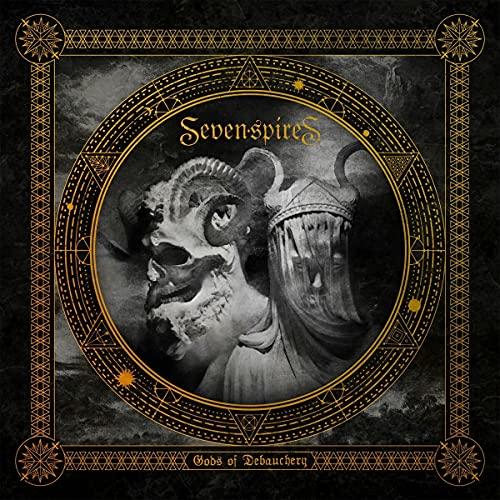 Seven Spires/Gods Of Debauchery