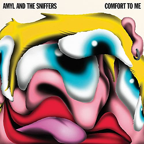 Amyl & The Sniffers/Comfort To Me