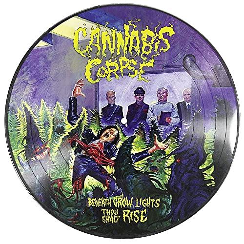 Cannabis Corpse/Beneath Grow Lights Thou Shalt Rise (Picture Disc)