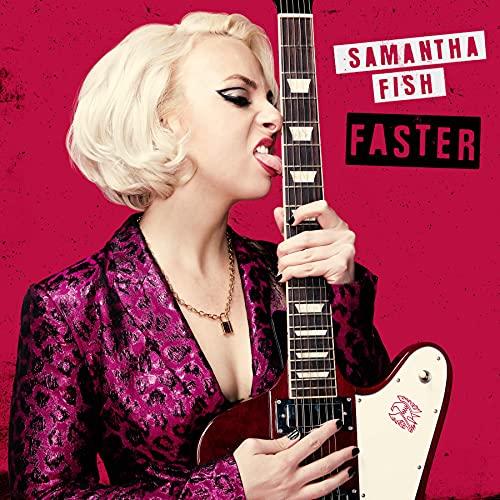 Samantha Fish/Faster