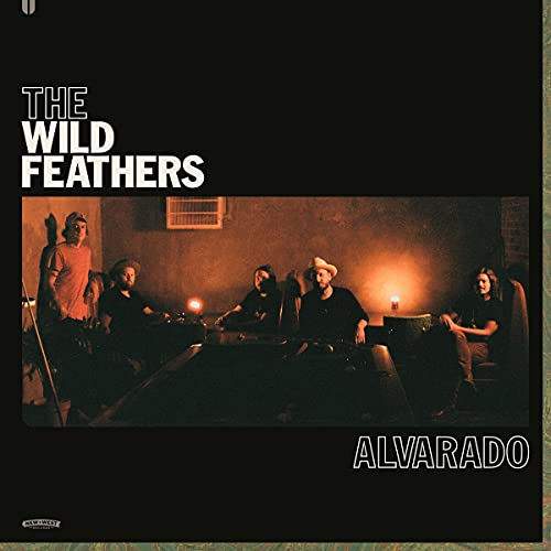 The Wild Feathers/Alvarado